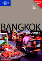 Bangkok - Lonely Planet Encounter Guides (Paperback)