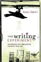 The Writing Experiment: Strategies for innovative creative writing (Paperback)