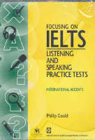 Focousing on IELTS: General Training Practice Tests (CD-Audio)