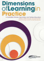 Dimensions of Learning in Practice in Australian Primary, Secondary and Tertiary Education (Hardback)