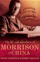 The Life and Adventures of Morrison of China (Paperback)