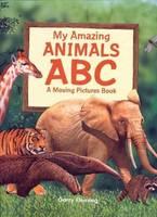 Amazing Animals Alphabet Moving Picture Book (Hardback)