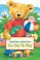 Go Out to Play - Teddy Bear Chubbies (Hardback)