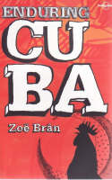 Enduring Cuba - Lonely Planet Travel Literature (Paperback)