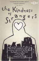 The Kindness of Strangers - Lonely Planet Travel Literature (Paperback)