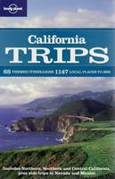 California Trips - Lonely Planet Country & Regional Guides (Paperback)