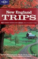 New England Trips - Lonely Planet Country & Regional Guides (Paperback)