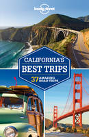 Lonely Planet California's Best Trips - Travel Guide (Paperback)