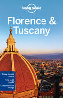 Florence and Tuscany - Lonely Planet Country & Regional Guides (Paperback)