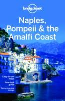 Lonely Planet Naples, Pompeii & the Amalfi Coast - Travel Guide (Paperback)