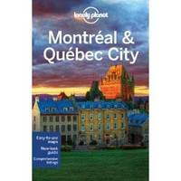 Lonely Planet Montreal & Quebec City - Travel Guide (Paperback)
