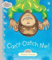 Can't Catch Me - Silver Tales Series (Hardback)