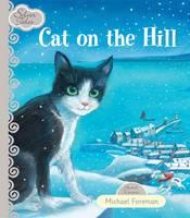 Cat on the Hill - Silver Tales Series (Hardback)
