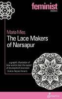 Lace Makers of Narsapur (Paperback)