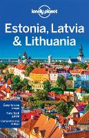 Lonely Planet Estonia, Latvia & Lithuania - Travel Guide (Paperback)