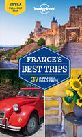 Lonely Planet France's Best Trips - Travel Guide (Paperback)