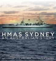 The Search for HMAS Sydney: An Australian Story (Hardback)