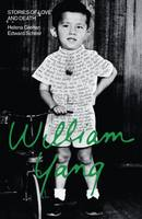 William Yang: Stories of Love and Death (Paperback)