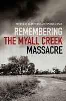 Remembering the Myall Creek Massacre (Paperback)