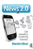 News 2.0: Can Journalism Survive the Internet? (Paperback)