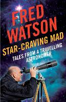 Star-Craving Mad: Tales from a travelling astronomer (Paperback)
