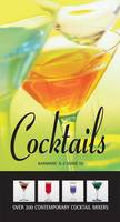 Barman's A-Z Guide to Cocktails: Over 300 Contemporary Cocktail Mixers (Hardback)