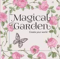 Colouring in Book - Magical Garden (Paperback)