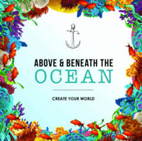 Above and Beneath the Ocean: Create your World (Paperback)