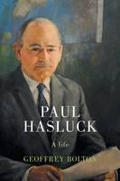 Paul Hasluck: A Life (Paperback)