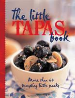 The Little Tapas Book (Hardback)