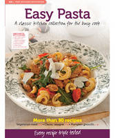 MB Test Kitchen Favourites: Easy Pasta: A Classic Kitchen Collection for the Busy Cook - MB Test Kitchen Favourites (Paperback)