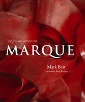 Marque: A Culinary Adventure (Hardback)