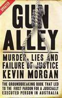 Gun Alley: Murder, Lies and Failure of Justice (Paperback)