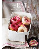 trEATs: Delicious Food Gifts to Make at Home (Hardback)