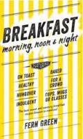 Breakfast: Morning, Noon and Night (Hardback)