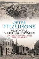 Victory at Villers-Bretonneux (Hardback)
