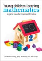 Young Children Learning Mathematics: A guide for educators and families (Paperback)