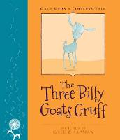 The Three Billy Goats Gruff - Once Upon a Timeless Tale (Hardback)