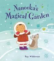 Nanooka's Magical Garden - Bonney Press Series 2 (Paperback)