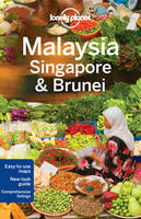 Lonely Planet Malaysia, Singapore & Brunei - Travel Guide (Paperback)