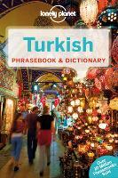 Lonely Planet Turkish Phrasebook & Dictionary - Phrasebook (Paperback)