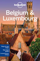 Lonely Planet Belgium & Luxembourg - Travel Guide (Paperback)