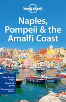 Lonely Planet Naples, Pompeii & the Amalfi Coast