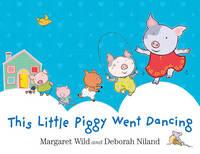 This Little Piggy Went Dancing (Hardback)
