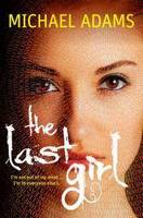 The Last Girl - THE LAST TRILOGY 1 (Paperback)