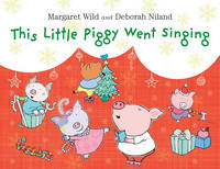 This Little Piggy Went Singing (Hardback)