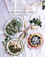 My Petite Kitchen Cookbook (Hardback)