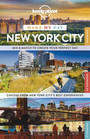 Lonely Planet Make My Day New York City - Travel Guide (Spiral bound)