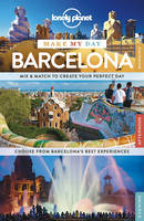 Lonely Planet Make My Day Barcelona - Travel Guide (Spiral bound)