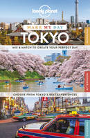 Lonely Planet Make My Day Tokyo - Travel Guide (Spiral bound)